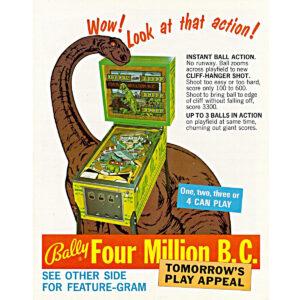 Four Million BC Pinball Machine Flyer 300x300 - Four Million B.C. Pinball Machine