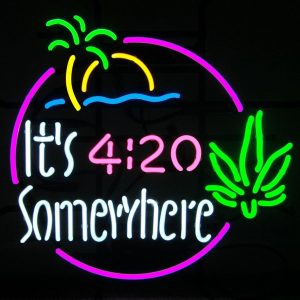 It's 4:20 Somewhere Neon Sign